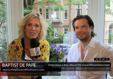 EXCLUSIVE: The Power of the Heart, Baptist de Pape